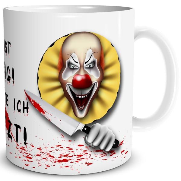 Horror Clown Du bist lustig, Tasse 300 ml