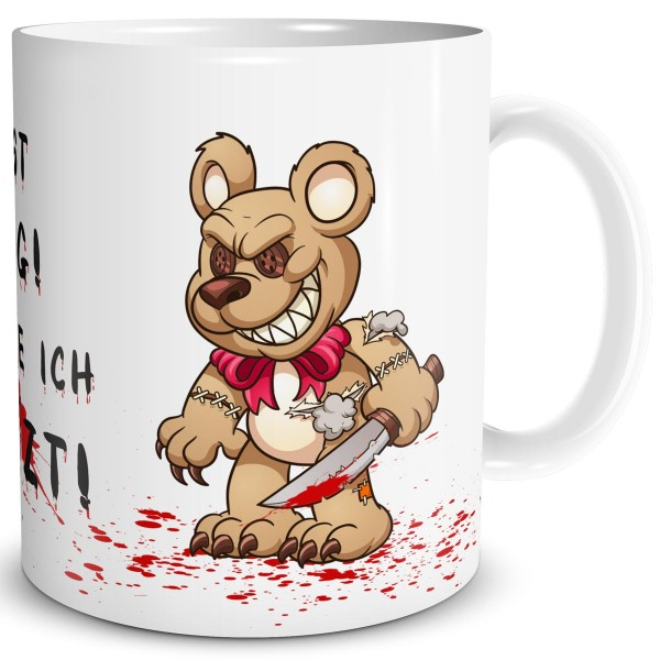 Horror Teddy Messer Du bist lustig, Tasse 300 ml