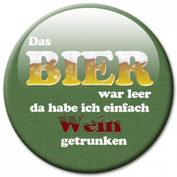 """Magnet Fun & Spaß """"Das Bier war leer ...!"""" - Ø 5 cm"""