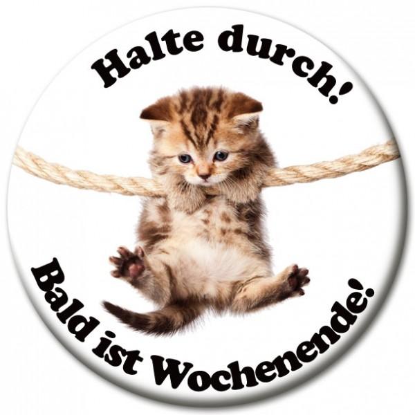 """Magnet Fun & Motivation Katze """"Halte durch!"""" - Ø 5 cm"""