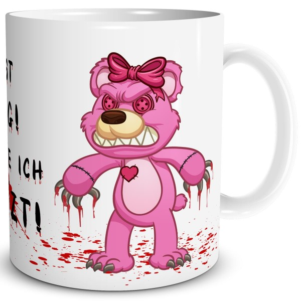 Horror Teddy Lady Du bist lustig, Tasse 300 ml