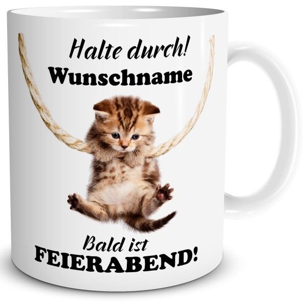 Katze Halte Durch mit Wunschname, Tasse 300 ml