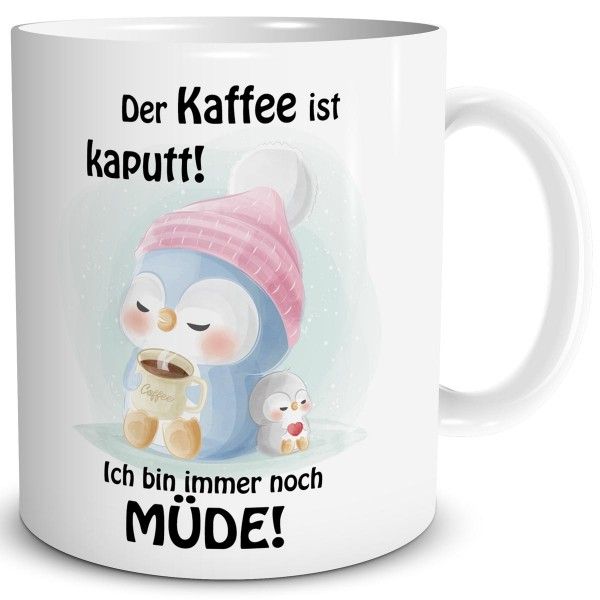 Pinguin Schlafmütze Kaffee Kaputt, Tasse 300 ml