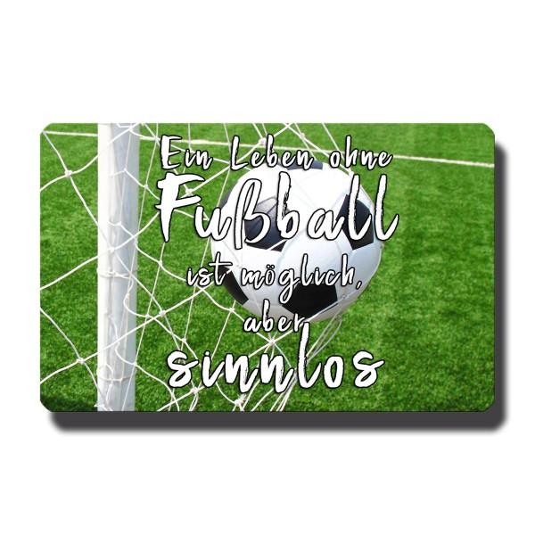 Leben ohne Fußball, Magnet 8,5x5,5 cm
