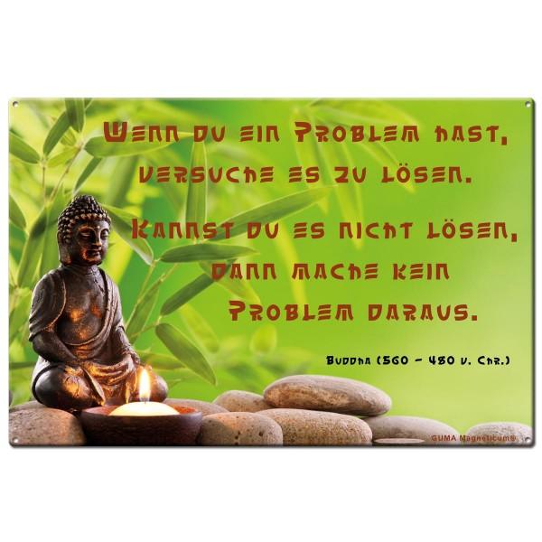 Buddha Problemlösung, Blechschild 20x30 cm